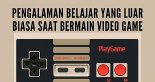 Pengalaman Belajar yang Luar Biasa Saat Bermain Video Game