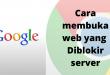 Cara membuka web yang Diblokir server