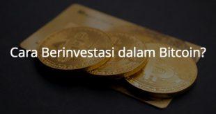 Bagaimana Cara Berinvestasi dalam Bitcoin?