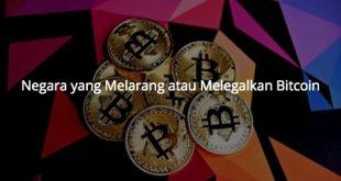 Negara Yang Melarang atau Melegalkan Bitcoin Pada Tahun 2021