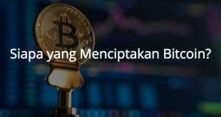 Siapa yang Menciptakan Bitcoin?