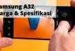Samsung A32 Harga dan Spesifikasi