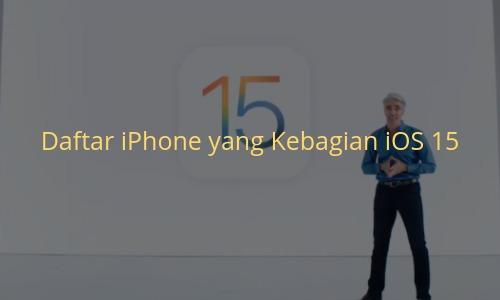 Daftar iPhone iOS 15