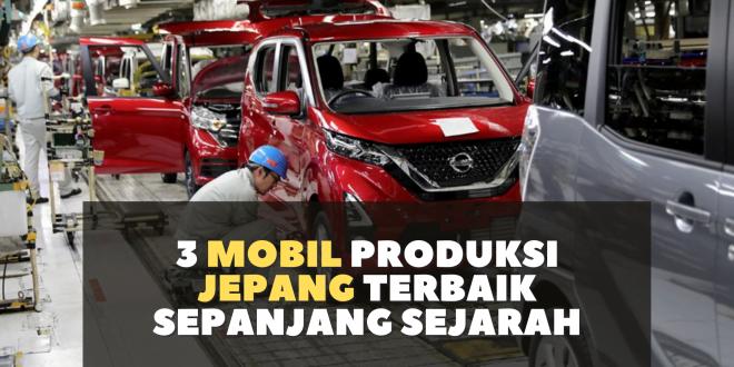 9 Mobil Jepang Terbaik Sepanjang Jaman