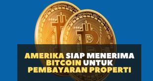 Amerika Siap Menerima Bitcoin untuk Pembayaran Properti