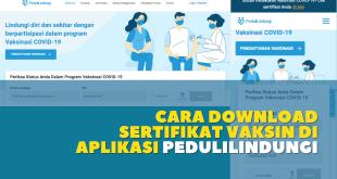 Cara Download Sertifikat Vaksin di Aplikasi Pedulilindungi