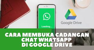 CaraMembukaCadangan Chat WhatsApp di Google Drive