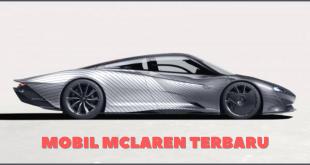 Mobil McLaren Terbaru 2021