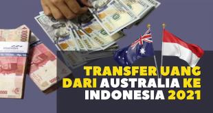 Transfer Uang dari Australia ke Indonesia 2021
