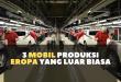 mobil produksi eropa volvo volkswagen audi