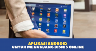 Aplikasi Android Untuk Menunjang Bisnis Online