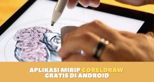 Aplikasi Mirip CorelDraw Gratis di Android