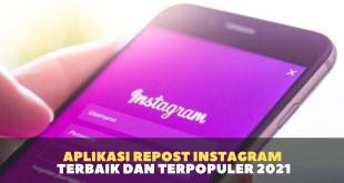 Aplikasi Repost Instagram Terbaik dan Terpopuler 2021