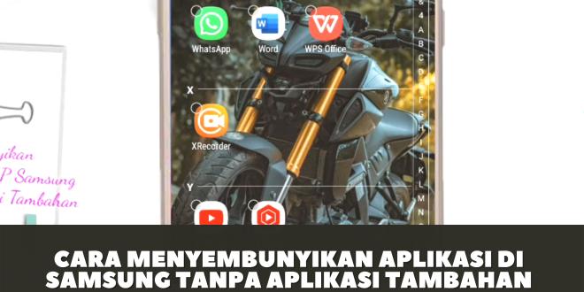 Cara Menyembunyikan Aplikasi di Samsung Tanpa Aplikasi Tambahan