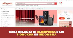 Cara belanja di Aliexpress dari Tiongkok ke Indonesia