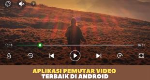aplikasi pemutar video terbaik di android