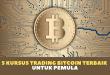 5 Kursus Trading Bitcoin Terbaik Untuk Pemula