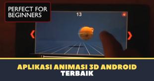 Aplikasi Animasi 3D Android Terbaik