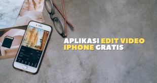 Aplikasi Edit Video iPhone Gratis