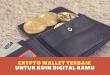Crypto Wallet Terbaik untuk Koin Digital Kamu