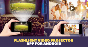Flashlight Video Projector App for Android