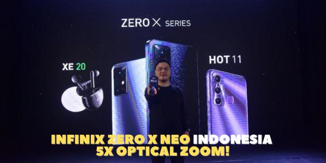 Infinix Zero X Neo Indonesia - 5x Optical Zoom!