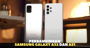 Perbandingan Samsung A32 dan A51
