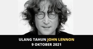 Ulang Tahun John Lennon The Beatles 9 Oktober 2021