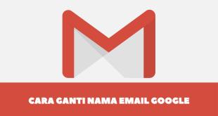 cara ganti nama email google terbaru 2021
